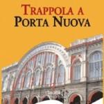 Trappola a Porta Nuova 2013